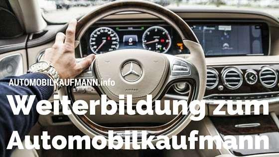 weiterbildung zum automobilkaufmann